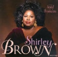 Shirley Brown - The Soul of a Woman