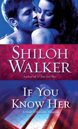 If You Know Her (Paperback)