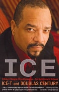 Ice: A Memoir of Gangster Life and Redemption-from South Central to Hollywood (Paperback)
