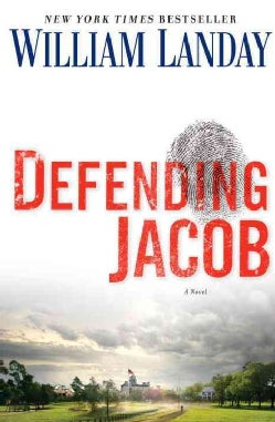 Defending Jacob: A Novel (Hardcover)