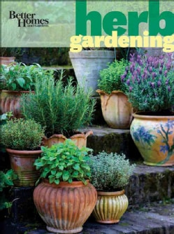 Better Homes and Gardens: Herb Gardening (Paperback)