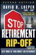 Stop the Retirement Rip-Off: How to Avoid Hidden Fees and Keep More of Your Money (Paperback)