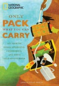 Only Pack What You Can Carry: My Path to Inner Strength, Confidence, and True Self-knowledge (Paperback)