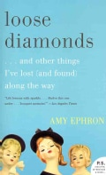 Loose Diamonds: and Other Things I've Lost (and Found) Along the Way (Paperback)