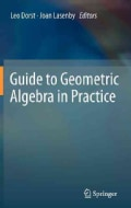 Guide to Geometric Algebra in Practice (Hardcover)
