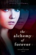 The Alchemy of Forever (Hardcover)