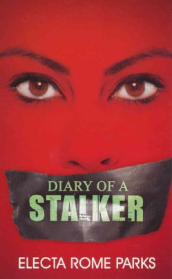 Diary of a Stalker (Paperback)