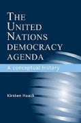 The United Nations Democracy Agenda: A Conceptual History (Hardcover)