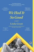 We Had It So Good: Includes Reading Group Guide (Paperback)