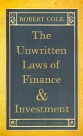 The Unwritten Laws of Finance and Investment (Paperback)