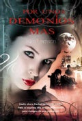 Por unos demonios mas / For a Few Demons More (Paperback)