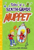 Tales of a Sixth-Grade Muppet (Hardcover)