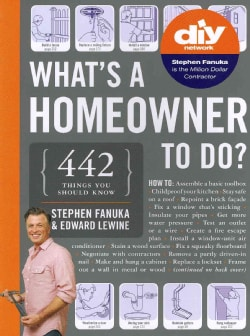 What's a Homeowner to Do?: 442 Things You Should Know (Paperback)