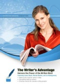 The Writer's Advantage: Harness the Power of the Written Word, Library Edition (CD-Audio)