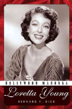 Hollywood Madonna: Loretta Young (Hardcover)