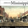 Looking Back Mississippi: Towns and Places (Hardcover)