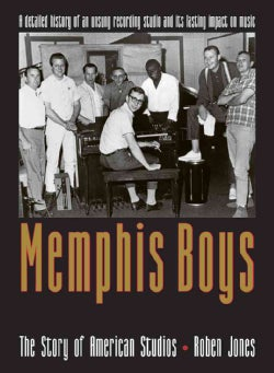 Memphis Boys: The Story of American Studios (Paperback)