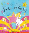 Fiestas De Hadas / Party Magic (Hardcover)