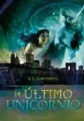 El ultimo Unicornio / The Hunt of The Unicorn (Hardcover)