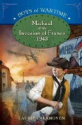 Michael at the Invasion of France, 1943 (Hardcover)
