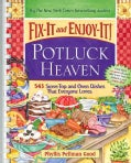 Fix-It and Enjoy-It! Potluck Heaven: 543 Stove-Top and Oven Dishes That Everyone Loves (Paperback)