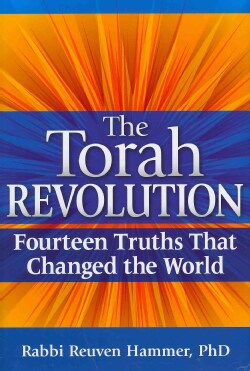 The Torah Revolution: Fourteen Truths That Changed the World (Hardcover)