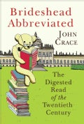 Brideshead Abbreviated: The Digested Read of the Twentieth Century (Paperback)