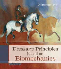 Dressage Principles Based on Biomechanics (Hardcover)