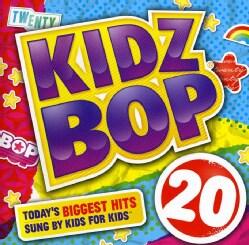 Kidz Bop Kids - Kidz Bop 20