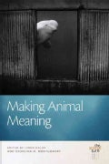 Making Animal Meaning (Hardcover)
