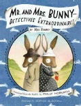 Mr. and Mrs. Bunny: Detectives Extraordinaire! (Hardcover)