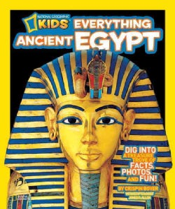 National Geographic Kids Everything Ancient Egypt (Paperback)