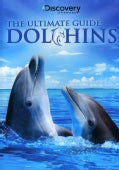 Ultimate Guide: Dolphins (DVD)