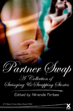 Partner Swap: A Collection of Twenty Erotic Stories (Paperback)