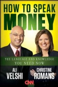 How to Speak Money: The Language and Knowledge You Need Now (Hardcover)