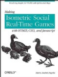 Making Isometric Social Real-Time Games With HTML5, CSS3, and Javascript (Paperback)