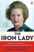 The Iron Lady: Margaret Thatcher, from Grocer's Daughter to Prime Minister (Paperback)