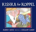 Kishka for Koppel (Hardcover)