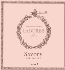 Laduree: The Savory Recipes (Hardcover)