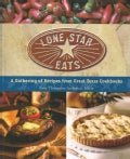 Lone Star Eats: A Gathering of Recipes from Great Texas Cookbooks (Paperback)