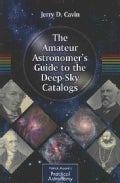 The Amateur Astronomer's Guide to the Deep-Sky Catalogs (Paperback)