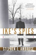 Ike's Spies: Eisenhower and the Espionage Establishment (Paperback)