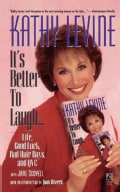 It's Better to Laugh... Life, Good Luck, Bad Hair Days and QVC (Paperback)