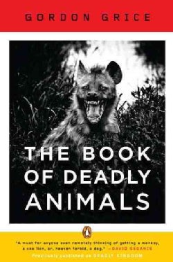 The Book of Deadly Animals (Paperback)