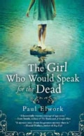 The Girl Who Would Speak for the Dead (Paperback)