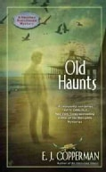 Old Haunts: A Haunted Guesthouse Mystery (Paperback)