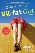 Diary of a Mad Fat Girl (Paperback)