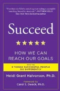 Succeed: How We Can Reach Our Goals (Paperback)
