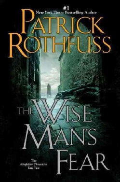 The Wise Man's Fear: The Kingkiller Chronicles: Day Two (Paperback)