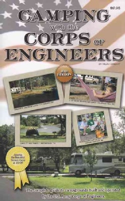 Camping With the Corps of Engineers: Now with GPS Coordinates (Paperback)